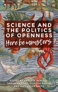 Cover for Science, politics and the dilemmas of openness