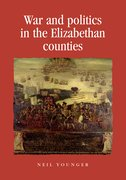 Cover for War and politics in the Elizabethan counties