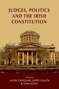 Cover for Judges, Politics and the Irish Constitution