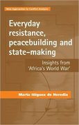 Cover for Everyday Resistance, Peacebuilding and State-Making