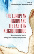 Cover for The European Union and its eastern neighbourhood