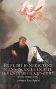Cover for English Benedictine Nuns in Exile in the Seventeenth Century