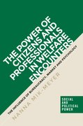 Cover for The Power of Citizens and Professionals in Welfare Encounters