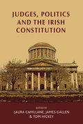 Cover for Judges, politics and the Irish Constitution