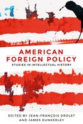 Cover for American Foreign Policy - 9781526116505