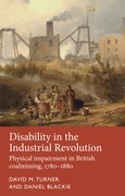 Cover for Disability in the Industrial Revolution