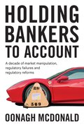 Cover for Holding bankers to account