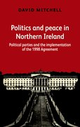 Cover for Politics and peace in Northern Ireland