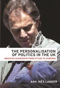 Cover for The personalisation of politics in the UK