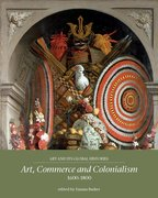 Cover for Art, commerce and colonialism 1600-1800