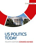 Cover for US politics today: Fourth edition
