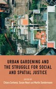 Cover for Urban gardening and the struggle for social and spatial justice