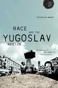 Cover for Race and the Yugoslav region