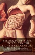 Cover for Bellies, bowels and entrails in the eighteenth century