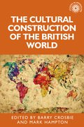 Cover for The cultural construction of the British world