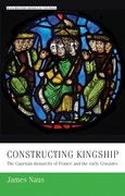 Cover for Constructing kingship