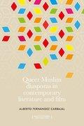 Cover for Queer Muslim diasporas in contemporary literature and film