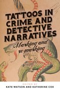 Cover for Tattoos in crime and detective narratives