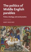 Cover for The politics of Middle English parables