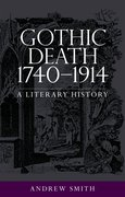 Cover for Gothic Death 1740-1914
