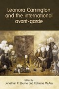 Cover for Leonora Carrington and the international avant-garde
