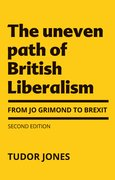 Cover for The uneven path of British Liberalism