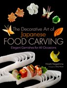 Cover for The Decorative Art of Japanese Food Carving