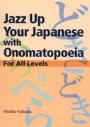 Cover for Jazz Up Your Japanese with Onomatopoeia
