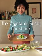 Cover for The Vegetable Sushi Cookbook