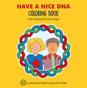 Cover for Have a Nice DNA Coloring Book (Enjoy Your Cells Color and Learn Series Book 3)