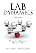 Cover for Lab Dynamics: Management and Leadership Skills for Scientists, Third Edition