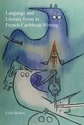 Cover for Language and Literary Form in French Caribbean Writing