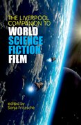 Cover for The Liverpool Companion to World Science Fiction Film