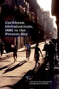 Cover for Caribbean Globalizations, 1492 to the Present Day