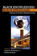 Cover for Black Knowledges/Black Struggles