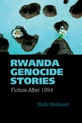 Cover for Rwanda Genocide Stories