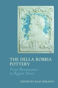 Cover for The Della Robbia Pottery - 9781781382738