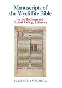 Cover for Manuscripts of the Wycliffite Bible in the Bodleian and Oxford College Libraries