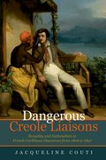Cover for Dangerous Creole Liaisons
