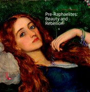 Cover for Pre-Raphaelites: Beauty and Rebellion