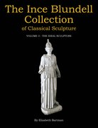 Cover for The Ince Blundell Collection of Classical Sculpture - 9781781383100