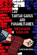 Cover for Tartan Gangs and Paramilitaries