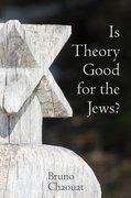 Cover for Is Theory Good for the Jews?