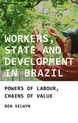 Cover for Workers, State and Development in Brazil