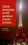 Cover for Turkish Immigration, Art and Narratives of Home in France