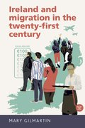 Cover for Ireland and migration in the twenty-first century