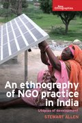 Cover for An ethnography of NGO practice in India