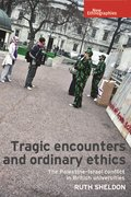 Cover for Tragic Encounters and Ordinary Ethics