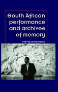 Cover for South African performance and archives of memory