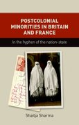 Cover for Postcolonial Minorities in Britain and France